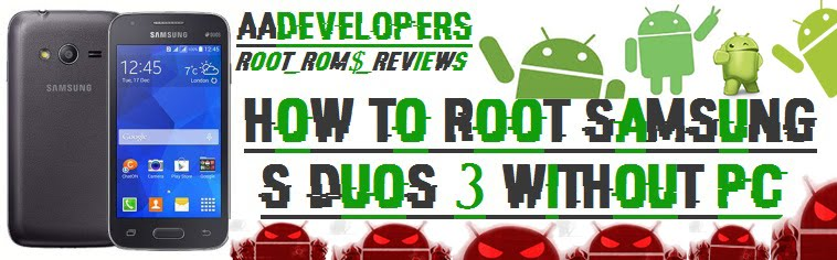 How To Root Samsung Galaxy S Duos 3 Without Pc – Aadevelopers