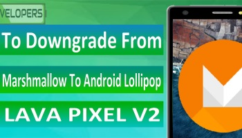 How To Install SuperSU & TWRP Custom Recovery On Lava Pixel